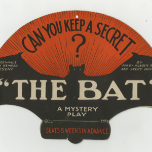 "A cardstock advertisement for a mystery play entitled ""The Bat"" by Mary Roberts Rinehart and Avery Hopwood, presented by Wegenhals and Kemper"