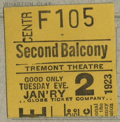 """Ticket stub for Tremont Theatre, second balcony, center stage, seat F105. Transcription: """"Good only / Tuesday Eve, / JAN'RY 2, 1923."""""""