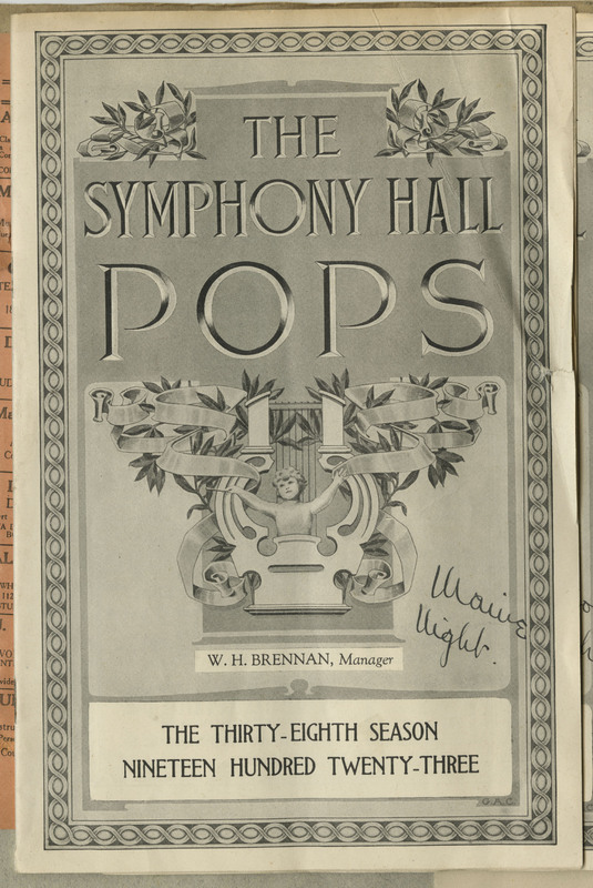 "Transcription: ""The / Symphony Hall / Pops / W.H. Brennan, Manager / The thirty-eighth season / nineteen hundred twenty-three."""
